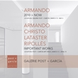 IMPORTANT WORKS | ARMANDO / CHRISTO / LATASTER / RIPOLLÉS